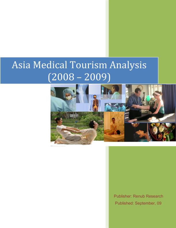 Asia Medical Tourism Analysis (2008 - 2013)