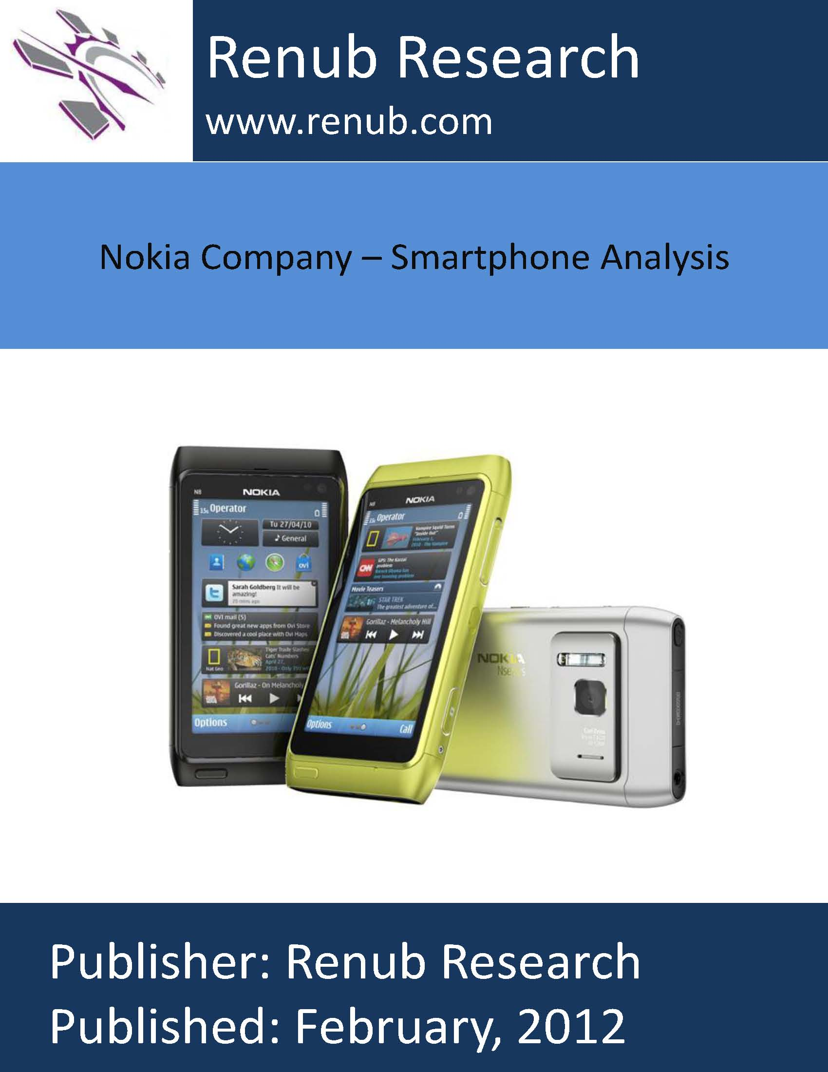 an analysis of the business strategy of nokia smartphone Strategic business plan of nokia this strategic report examines thoroughly nokia's current position by analysing its internal and external environment considering different scenarios it draws a picture for the future and suggest strategic options the company strategic analysis of.