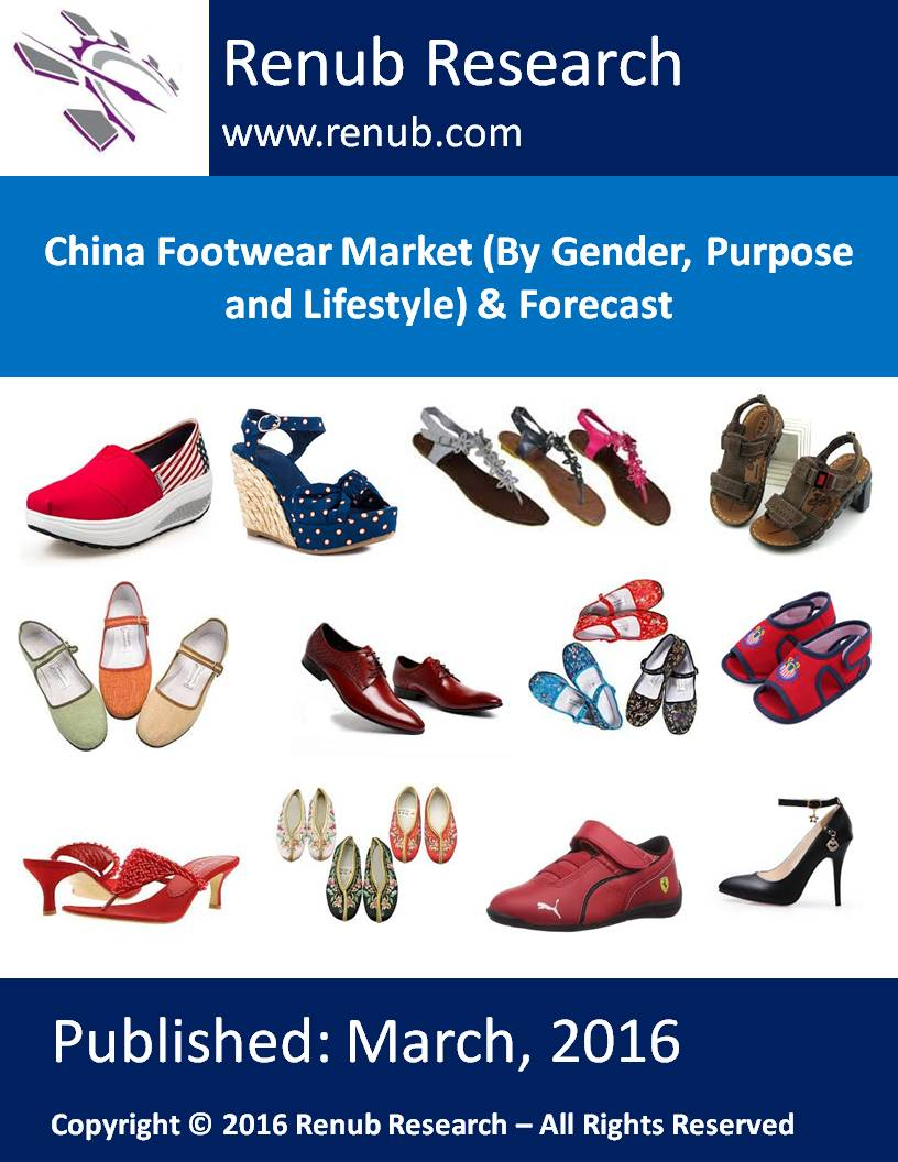 China Footwear Market (By Gender, Purpose and Lifestyle) & Forecast
